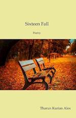 Sixteen Fall
