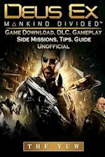 Deus Ex Mankind Game Download, DLC, Gameplay, Side Missions, Tips, Guide Unoffic