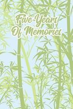 Five Years of Memories