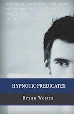 Hypnotic Predicates