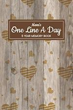 Mom's One Line a Day 5 Year Memory Book