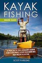 Kayak Fishing Made Easy