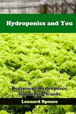 Hydroponics and You