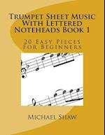 Trumpet Sheet Music with Lettered Noteheads Book 1