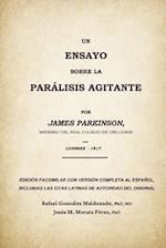 Un Ensayo Sobre La Paralisis Agitante, James Parkinson 1817