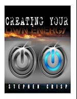 Creating Your Own Energy