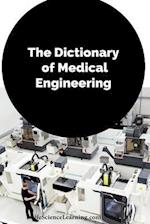 The Dictionary of Medical Engineering