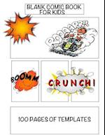 Blank Comic Book for Kids, 100 Pages of Templates
