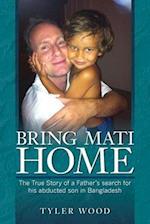 Bring Mati Home