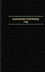 Automotive Workshop Log (Logbook, Journal - 96 Pages, 5 X 8 Inches)