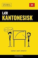 Laer Kantonesisk - Hurtigt / Nemt / Effektivt
