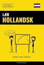 Laer Hollandsk - Hurtigt / Nemt / Effektivt