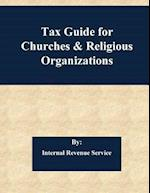 Tax Guide for Churches & Religious Organizations