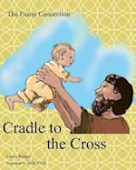 Cradle to the Cross af Laura Rotger