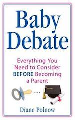 Baby Debate af Diane Polnow