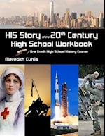 His Story of the 20th Century High School Workbook
