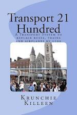Transport 21 Hundred