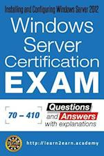 Microsoft 70 - 410 Exam - Questions and Answers with Explanations