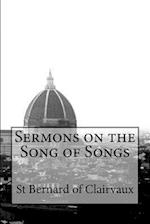 Sermons on the Song of Songs