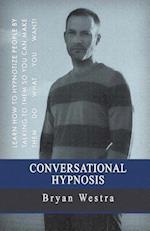 Conversational Hypnosis
