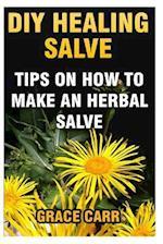 DIY Healing Salve