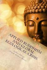 Applied Buddhism and Global Ecological Crisis