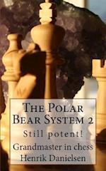 The Polar Bear System 2