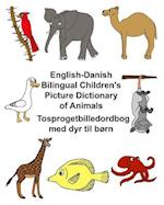 English-Danish Bilingual Children's Picture Dictionary of Animals Tosprogetbilledordbog Med Dyr Til Born af Richard Carlson Jr