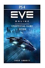 Eve Online Windows Ps4 Unofficial Game Guide