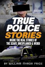 True Police Stories