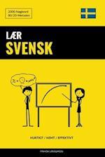 Laer Svensk - Hurtigt / Nemt / Effektivt