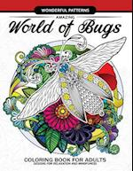Amazing World of Bugs Coloring Book for Adults