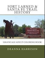 Fort Larned & Santa Fe Trail History