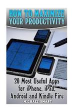 How to Maximize Your Productivity