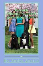 Barack Obama's Secret Genealogy Tree