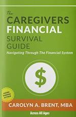 The Caregivers Financial Survival Guide