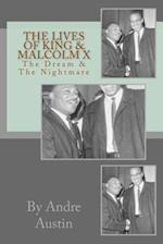 The Lives of King & Malcolm X