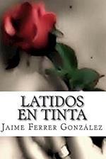 Latidos En Tinta af Jaime Ferrer Gonzalez