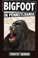 Bigfoot in Pennsylvania
