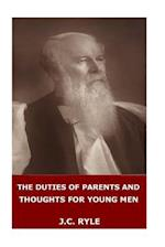 The Duties of Parents and Thoughts for Young Men