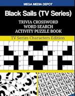 Black Sails (TV Series) Trivia Crossword Word Search Activity Puzzle Book