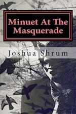 Minuet at the Masquerade