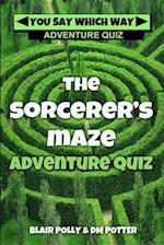 The Sorcerer's Maze