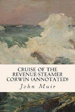 Cruise of the Revenue-Steamer Corwin (Annotated)