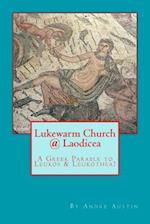 Lukewarm Church @ Laodicea