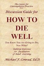 How to Die Well