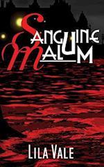 Sanguine Malum