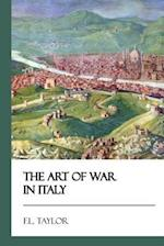 The Art of War in Italy [Didactic Press Paperbacks]