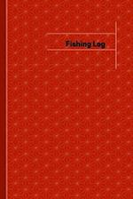 Fishing Log (Logbook, Journal - 120 Pages, 6 X 9 Inches)