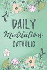 Daily Meditations Catholic